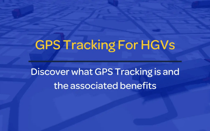 GPS Tracking For HGVs