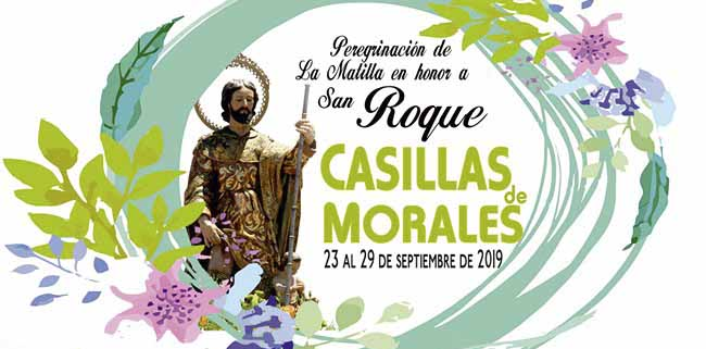Peregrinación de La Matilla en honor a San Roque CASILLAS MORALES 23 AL 29 DE SEPTIEMBRE DE 2019