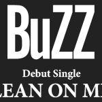 Buzzのメンバー画像を公開!櫻子さんED曲「LEAN ON ME」でデビュー!