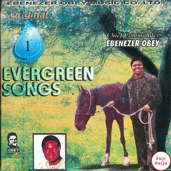 Ebenezer Obey – The horse,The Man & His Son