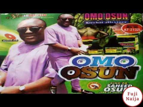 Saheed Osupa – Omo Osun