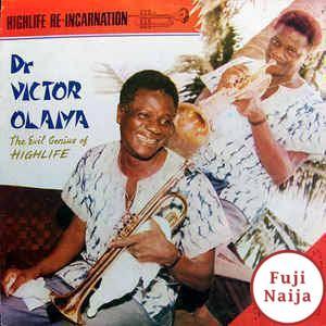 Victor Olaiya – Highlife Re-incarnation