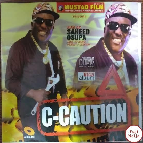 King Saheed Osupa – C Caution