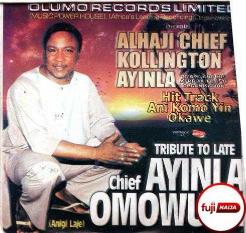 Ayinla Kollington - Tribute To Ayinla Omowura