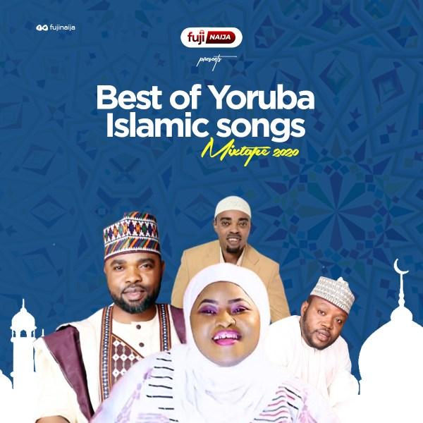 best of yoruba islamic mixtape