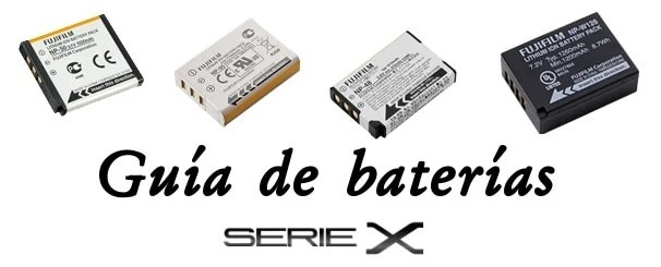 Guía de baterías para cámaras Fuji Serie X