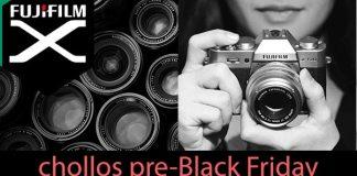 Chollos Pre Black Friday Fuji.