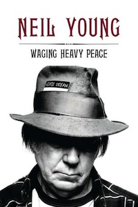 Waging-Heavy-Peace-by-Neil-Young