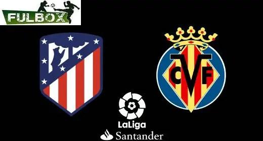 Atlético de Madrid vs Villarreal
