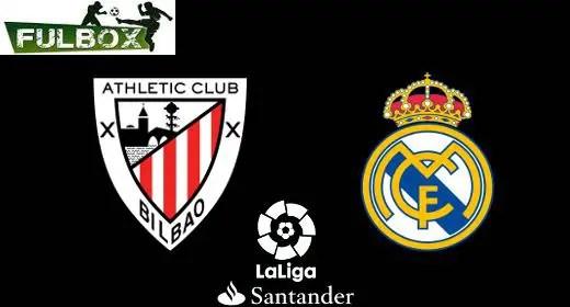 Athletic de Bilbao vs Real Madrid