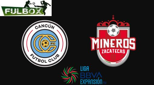 Cancún vs Mineros