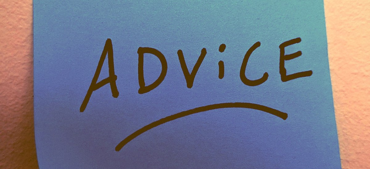 Take Someone Else's Advice (Please!)