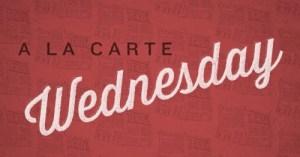 A La Carte (January 31)
