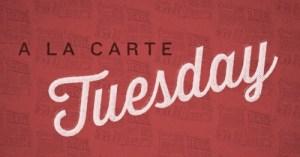 A La Carte (February 6)