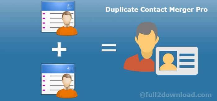 Duplicate Contact Merger Pro v4.2 Download