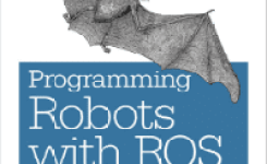 Programming Robots with ROS PDF Download