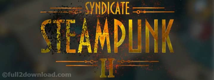 Steampunk Syndicate 2 MOD v1.2.51 Download - Android Game