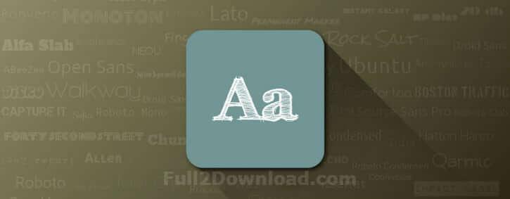 FontFix Pro 4.1.16.0 [Full Premium] Download - Android Fonts Change App