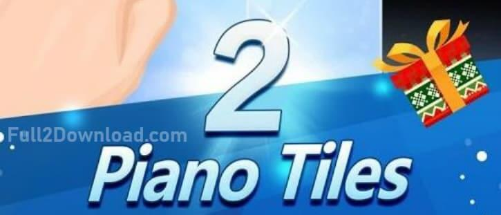 Piano Tiles 2 MOD v3.0.0.754 [Unlimited Edition] Download
