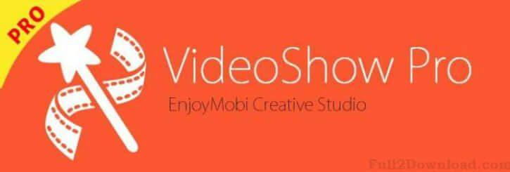 Video show apk download no watermark | VideoShow Pro Video Editor