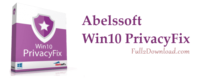 Download Abelssoft Win10 PrivacyFix v1.9 - Privacy Software for Windows 10