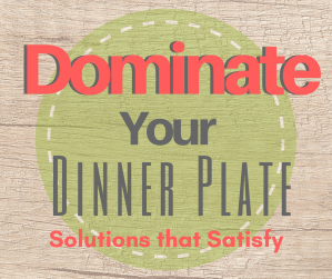 """<span class=""""entry-title-primary"""">Dominate Your Dinner Plate Program</span> <span class=""""entry-subtitle"""">Rock Your Way to the Best Nutrition Plan</span>"""