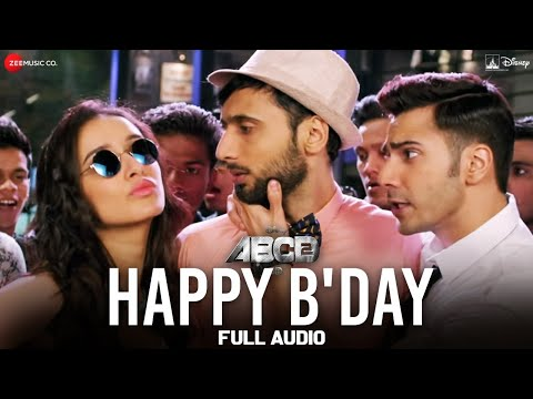 Happy B'day Mp3 From ABCD 2 Movie