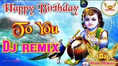 Hum Sab Bolenge Happy Birthday To You DJ