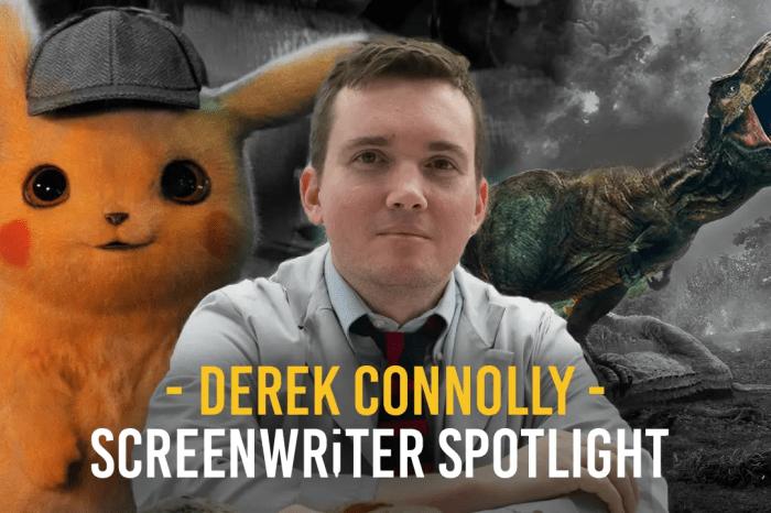 Screenwriter Spotlight: Derek Connolly