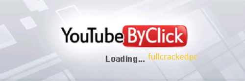 YouTube By Click Premium 2.3.6 Crack + Key Full Download 2021