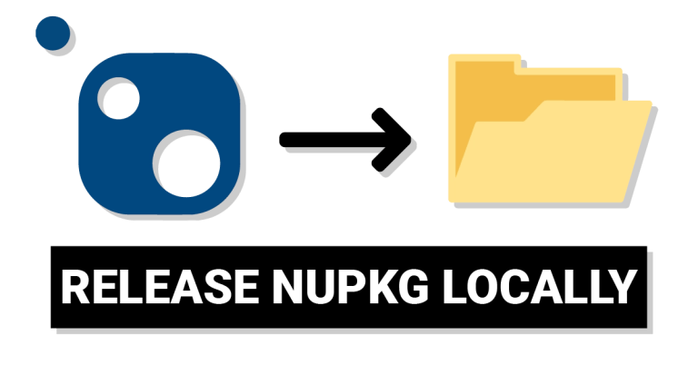 How To Release a NuGet Package Locally?