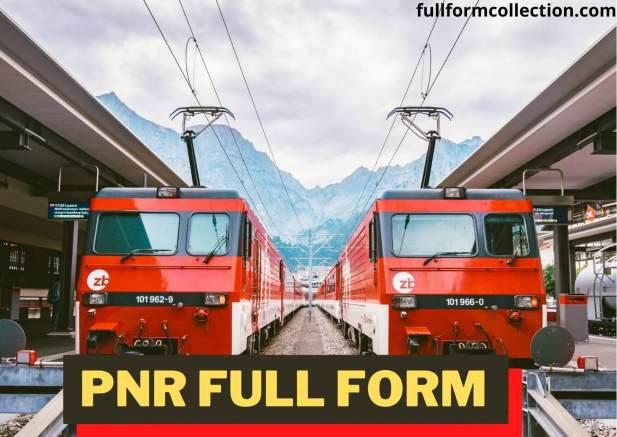 PNR Full Form