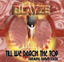 Blayze-Til We Reach the Top
