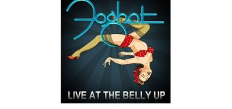 Foghat Releases New Live Album, 'Live at the Belly Up'