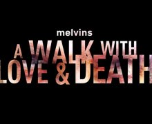Melvins to Release 'A Walk With Love and Death' Double Album