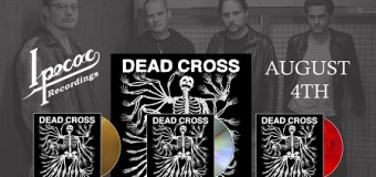 Listen! – Dead Cross w/ Dave Lombardo & Mike Patton – Debut Album Out August 4th, Pre-order