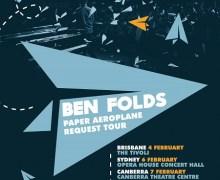 Ben Folds 2017 & 2018 Tour Dates/New Australia/No Five/Paper Aeroplane – Request Tour