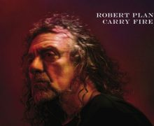 """Robert Plant to Release New Album 'Carry Fire' in October, New Track """"May Queen"""" Listen!"""