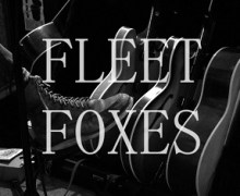 "Fleet Foxes 2017 European/UK Tour w/ Nick Hakim and Ultimate Painting +  ""If You Need To, Keep Time on Me"""