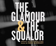 Pearl Jam's Mike McCready Scores The Glamour & the Squalor – Marco Collins Documentary
