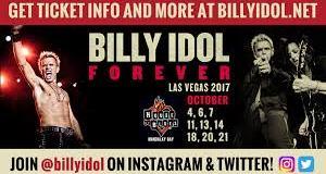 """Billy Idol @ Vegas Residency, """"You will NOT break me, you will NOT break Las Vegas"""""""