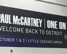 Paul McCartney Detriot 2017 @ Little Caesars Arena – Oct. 1&2, Photos, Videos