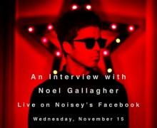 Noel Gallagher Facebook Live Session Nov. 15th
