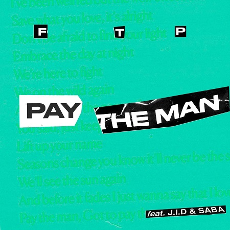 "Foster the People ""Pay the Man"" Remix Ft. J.I.D and SABA"