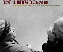 """Ben Harper & Charlie Musselwhite New Album/Song """"No Mercy In This Land"""""""