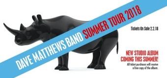 Dave Matthews Band 2018 Tour/New Album Announcement