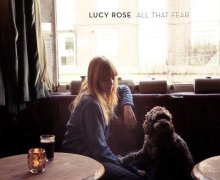 """Lucy Rose """"All That Fear"""" New Song"""