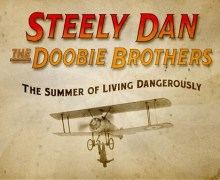 Steely Dan & The Doobie Brothers Tour 2018 Tickets/Schedule/Dates Dallas, Austin, Los Angeles, Portland, Seattle, Denver, Atlanta, Nashville, New Orleans, New York