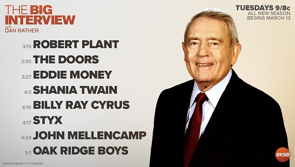 The Big Interview Schedule w/ Dan Rather, 2018 Lineup - Robert Plant, The Doors, Styx, Eddie Money