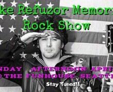 Mike Refuzor Memorial Rock Show Announced @ Funhouse Seattle – April 22, 2018